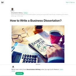 How to Write a Business Dissertation?
