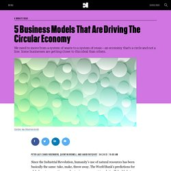 5 Business Models That Are Driving The Circular Economy