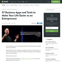 57 Best Business Apps and Tools to Make Your Life Easier as an Entrepreneur