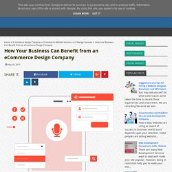 How Your Business Can Benefit from an eCommerce Design Company - Best Web Development