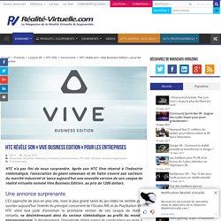 """HTC révèle son """"Vive Business Edition"""" pour les entreprises"""