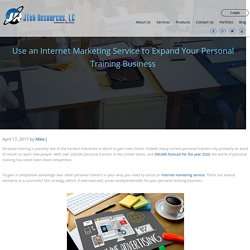 Use an Internet Marketing Service to Expand Your Personal Training Business