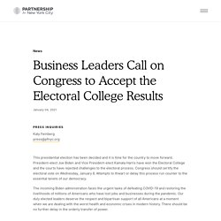 Business Leaders Call on Congress to Accept the Electoral College Results - Partnership for New York City