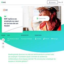 EDF replace ses employés au cœur du success de son équipe