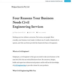 Four Reasons Your Business Needs Civil Engineering Services – Mulgoa Quarries Pty Ltd