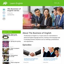 The Business of English Series - Learn English - Australia Plus