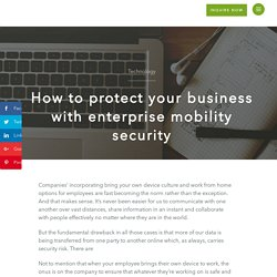 How to Protect Your Business with Enterprise Mobility Security