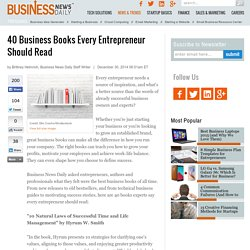 40 Business Books Every Entrepreneur Should Read