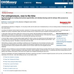 Business 2.0: For entrepreneurs, now is the time - May. 24, 2006