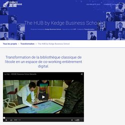 The HUB by Kedge Business School - France Entreprise Digital 2015