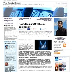 How does a VC value a business? « The Equity Kicker
