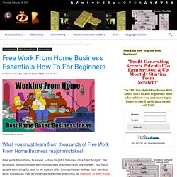 Free Work From Home Business Essentials How To For Beginners