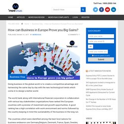 How can Business in Europe Prove you Big Gains? – More Visas