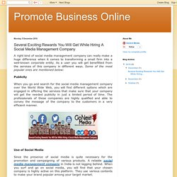 Promote Business Online: Several Exciting Rewards You Will Get While Hiring A Social Media Management Company