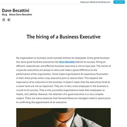 The hiring of a Business Executive – Dave Becattini
