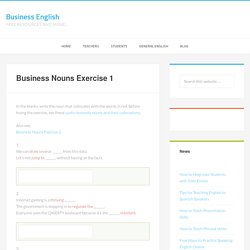 Business Nouns Exercise 1 - Business English