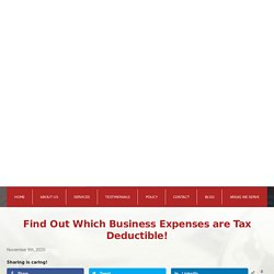 Find Out Which Business Expenses are Tax Deductible!