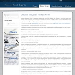 Business model Experts - Groupon: analyse du business model