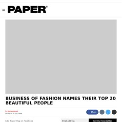 Business of Fashion Names the Top 20 Fashion Industry Bigwigs