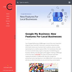 Google My Business: New Features For Local Businesses