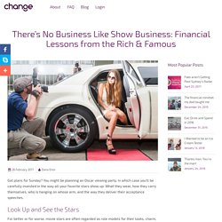 There's No Business Like Show Business: Financial Lessons from the Rich & Famous - Change Labs