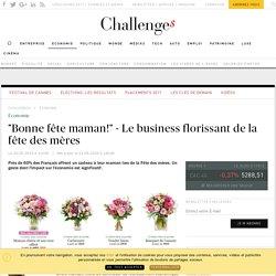 Le business florissant de la fête des mères - Challenges.fr