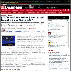 [IT for Business Forum]. RSE, faut-il les subir ou en tirer parti ?
