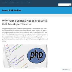 Why Your Business Needs Freelance PHP Developer Services