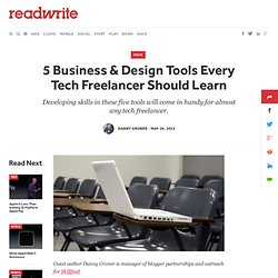 5 Business & Design Tools Every Tech Freelancer Should Learn - ReadWrite