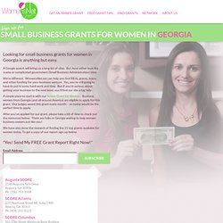 Georgia Grant Funding Resources | Grants For Women in Business | Grants For Small Business