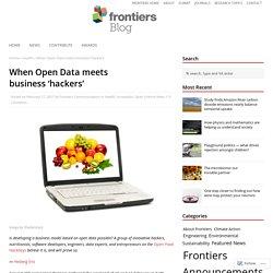 FRONTIERS BLOG 17/02/17 When Open Data meets business 'hackers'