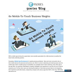Go Mobile To Touch Business Heights – 9series Blog