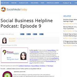 Social Business Helpline Podcast: Episode 9
