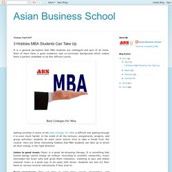 3 Hobbies MBA Students Can Take Up