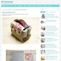 Business Card Holder Tutorial ~ DIY Tutorial Ideas!