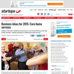 Business ideas for 2015: Care home services
