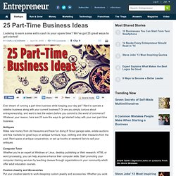 25 Part-Time Business Ideas