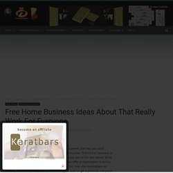 Free Home Business Ideas About That Really Work For Everyone