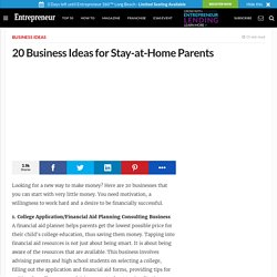 20 Business Ideas for Stay-at-Home Parents
