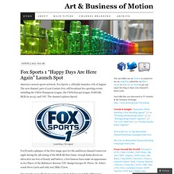 Art & Business of Motion | TV Identity & Media Branding