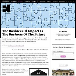 The Business Of Impact Is The Business Of The Future