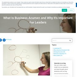 What Is Business Acumen and Why It's Important For Leaders
