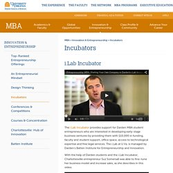MBA: Business Incubators - Darden School of Business UVA