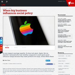 When big business influences social policy