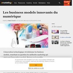 Les business models innovants du numérique