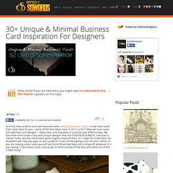 30+ Unique & Minimal Business Card Inspiration For Designers