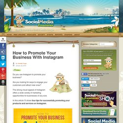 How to Promote Your Business With Instagram