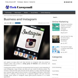 Business and Instagram – Tech Unwuyenuli