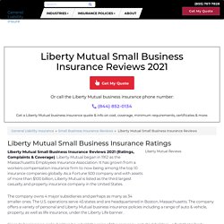 Liberty Mutual Small Business Insurance Reviews 2020 (Ratings, Complaints & Coverage)