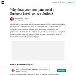 Why does your company need a Business Intelligence solution?